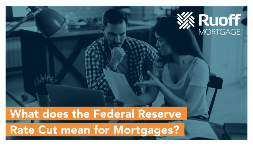 Featured image for Real Estate News: What Does the Federal Reserve Rate Cut Mean for Mortgages?